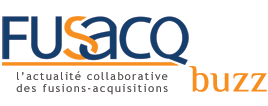 Fusacq Buzz - L'actualité collaborative des fusions-acquisitions